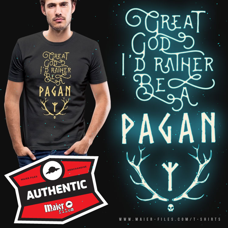 I'd rather be pagan T-shirt