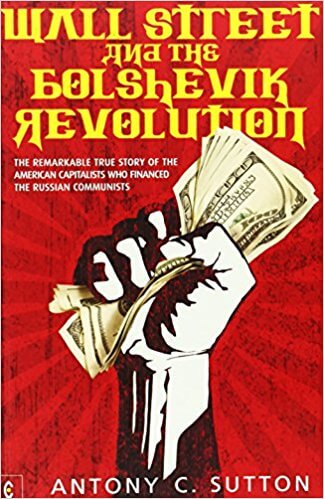 Wall Street and the Bolshevik Revolution - book