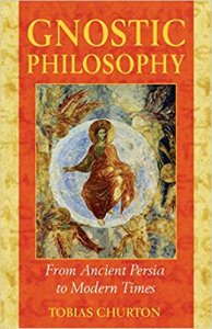 Gnostic Philosophy: From Ancient Persia to Modern Times