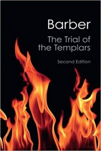 The Trial of the Templars Malcom Barber